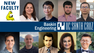 Nine new faculty members in the Baskin School of Engineering