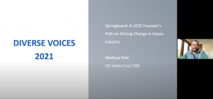 """Mothusi Pahl during his Diverse Voices 2021 talk, """"Spring Board: A UCSC Founder's Path on Driving Change in Heavy Industry"""""""